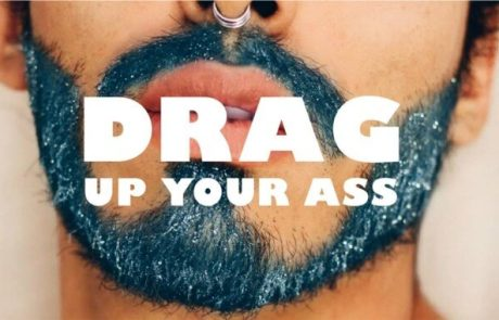 Drag up your ass